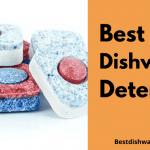Best Dishwasher Detergent 2022 - Best Cheap Dishwasher Pods Reviews
