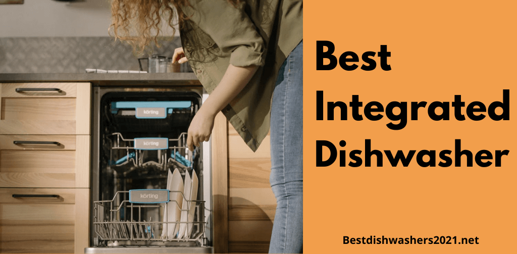 Best Integrated dishwasher 2021 - Feature Image