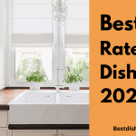 Best Rated Dishwashers for 2021 - Top Dishwasher Reviews