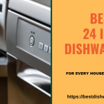 Best 24 Inch Dishwashers of 2022 For Every Household and Budget